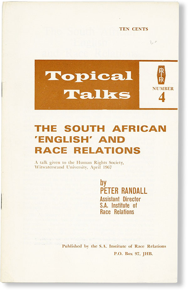 The South African 'English' and Race Relations. A talk given to the Human Rights Society,...