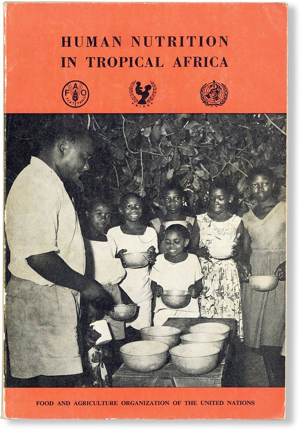 Human Nutrition in Tropical Africa: a textbook for health workers with special reference to...
