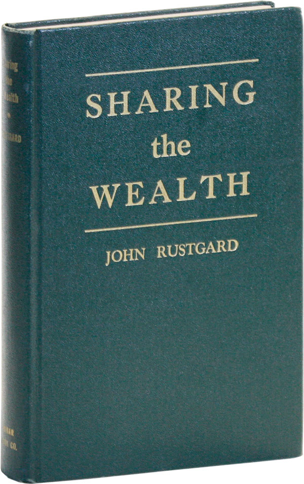 Sharing the Wealth: Nature's Own Law of Distribution. John RUSTGARD