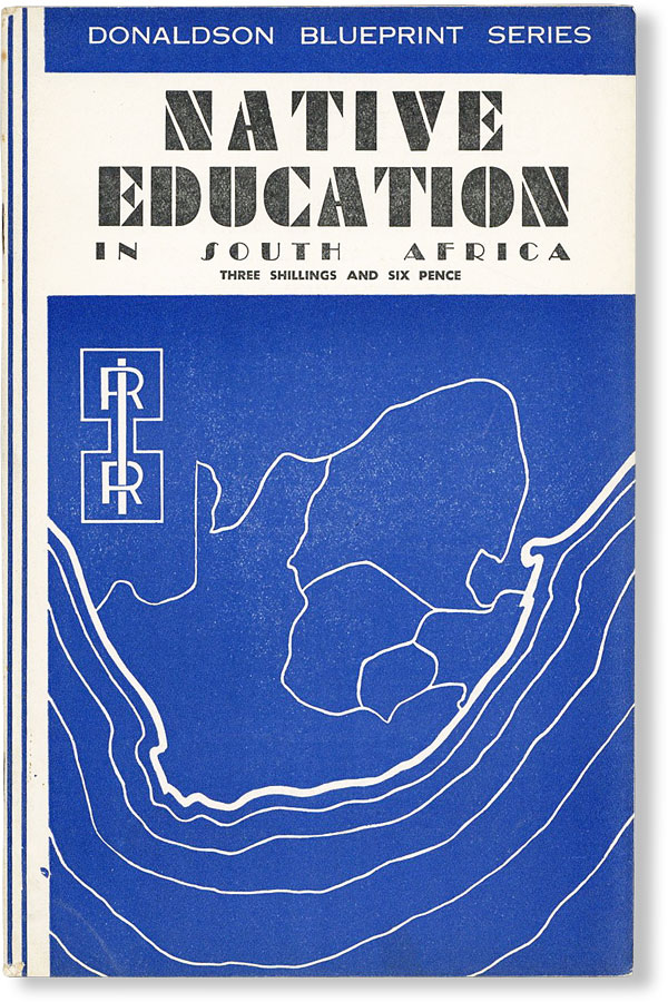 Native Education in the Union of South Africa: A Summary of the Commission on Native Education in...