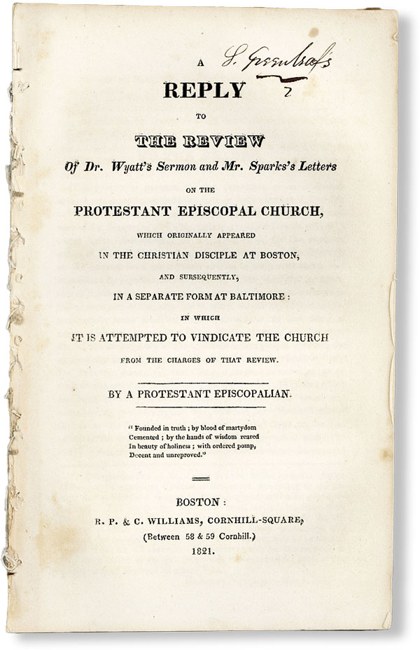 A Reply to the Review of Dr. Wyatt's Sermon and Mr. Spark's Letters on the Protestant Episcopal...
