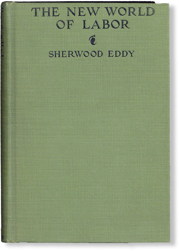 The New World of Labor. Sherwood EDDY