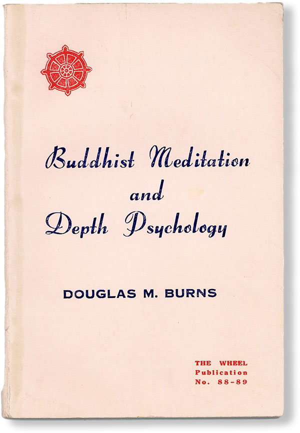 Buddhist Meditation and Depth Psychology. Douglas M. BURNS