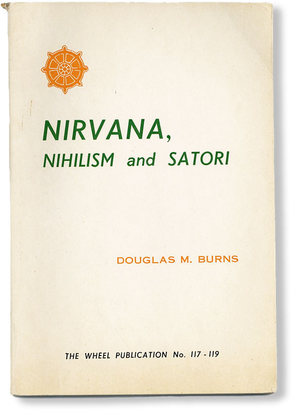 Nirvana, Nihilism and Satori. Douglas M. BURNS