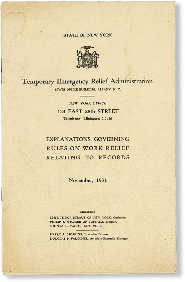 Explanations Governing Rules on Work Relief Relating to Records, November, 1931. NEW YORK STATE -...