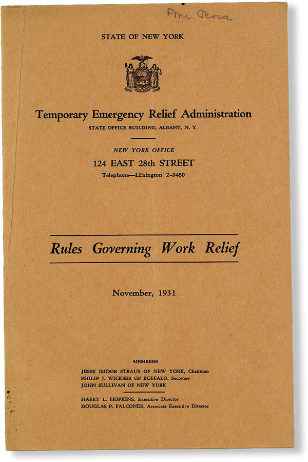 Rules Governing Work Relief, November, 1931. NEW YORK STATE - TEMPORARY EMERGENCY RELIEF...