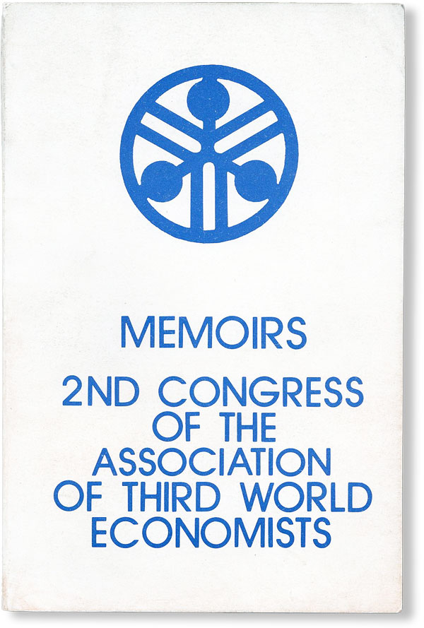 Memoirs, 2nd Congress of the Association of Third World Economists. ASSOCIATION OF THIRD WORLD...