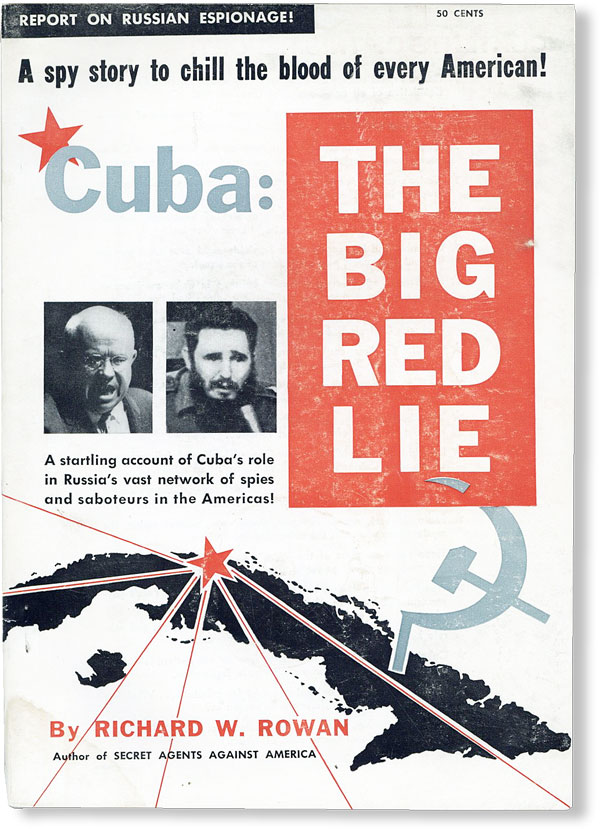 Cuba: The Big Red Lie. The startling true story of Red Cuba--Russia's powerful new base for a...