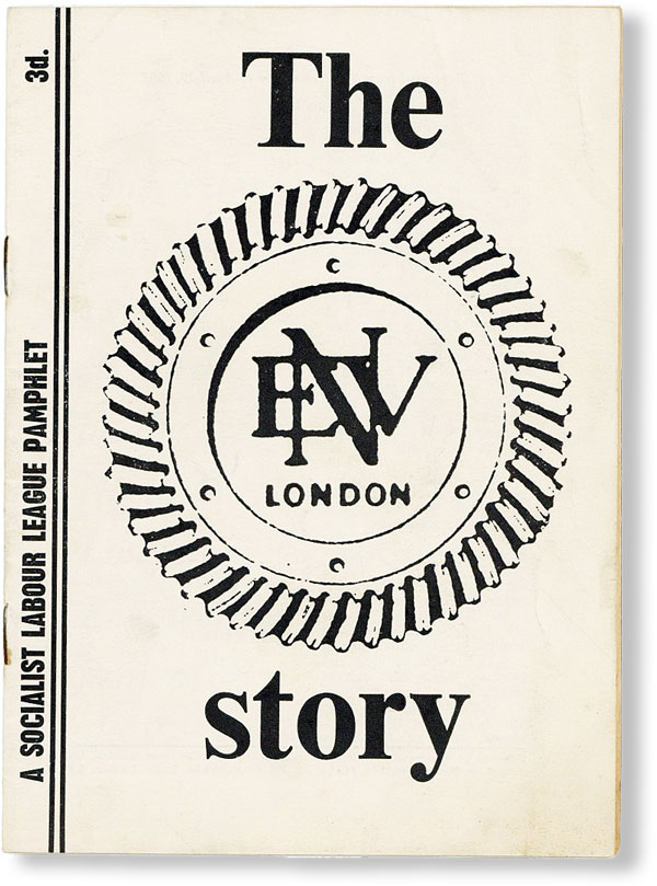 The ENV London Story. Reprinted from the Newsletter. SOCIALIST LABOUR LEAGUE
