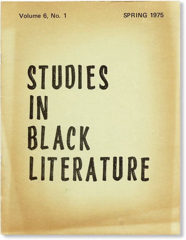 Studies in Black Literature - Vol.6, No.1 (Spring, 1975). AFRICAN AMERICANA, Raman K. SINGH