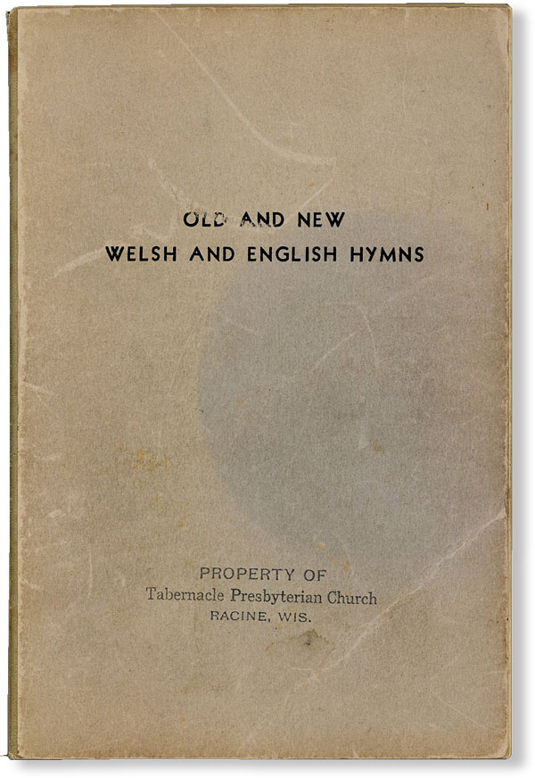 Old and New Welsh and English Hymns. CYMANFA GANU WISCONSIN