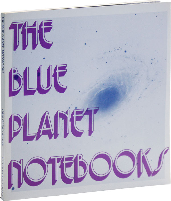 The Blue Planet Notebooks. CONCRETE POETRY, Liam O'GALLAGHER