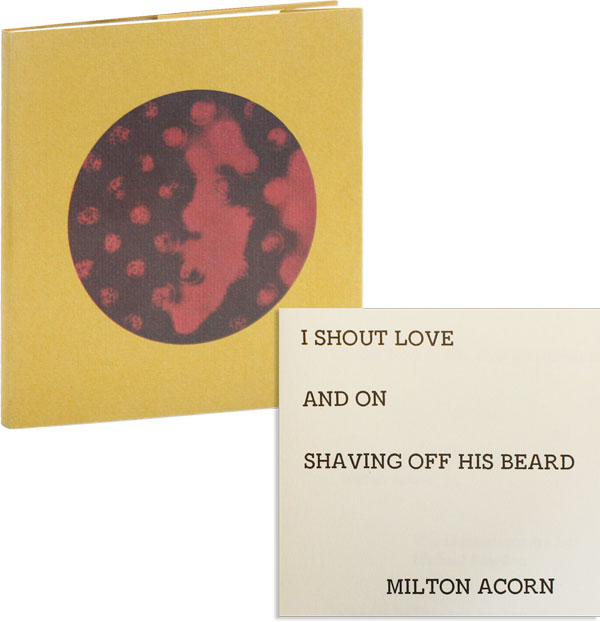 I Shout Love and on Shaving Off His Beard. Illustrations by Michael Sowdon. Milton ACORN