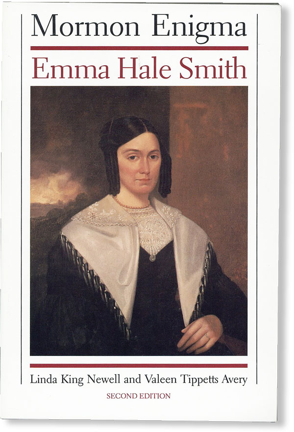 Mormon Enigma: Emma Hale Smith. Linda King NEWELL, Valeen Tippetts Avery