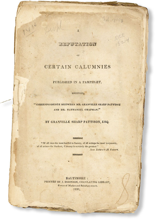 "A Refutation of Certain Calumnies Published in a Pamphlet, Entitled ""Correspondence Between Mr...."
