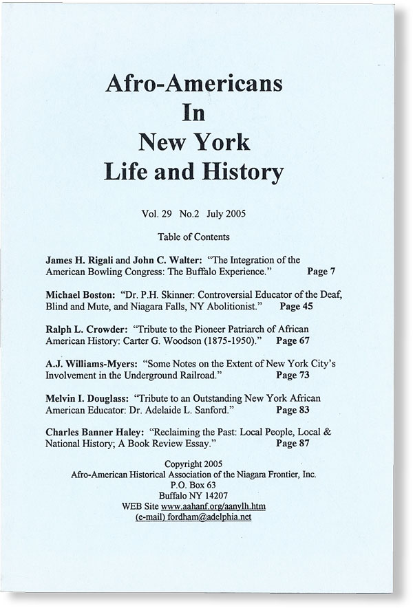 Afro-Americans In New York Life and History - Vol.29, No.2 (July, 2005). AFRICAN AMERICANS, NEW YORK