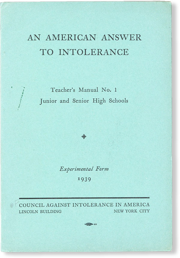 An American Answer to Intolerance. Teacher's Manual No. 1: Junior and Senior High Schools. Frank...