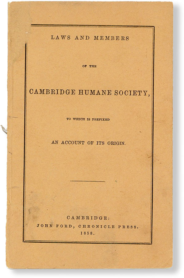 Laws and Members of the Cambridge Humane Society to Which Is Prefixed an Account of Its Origin....