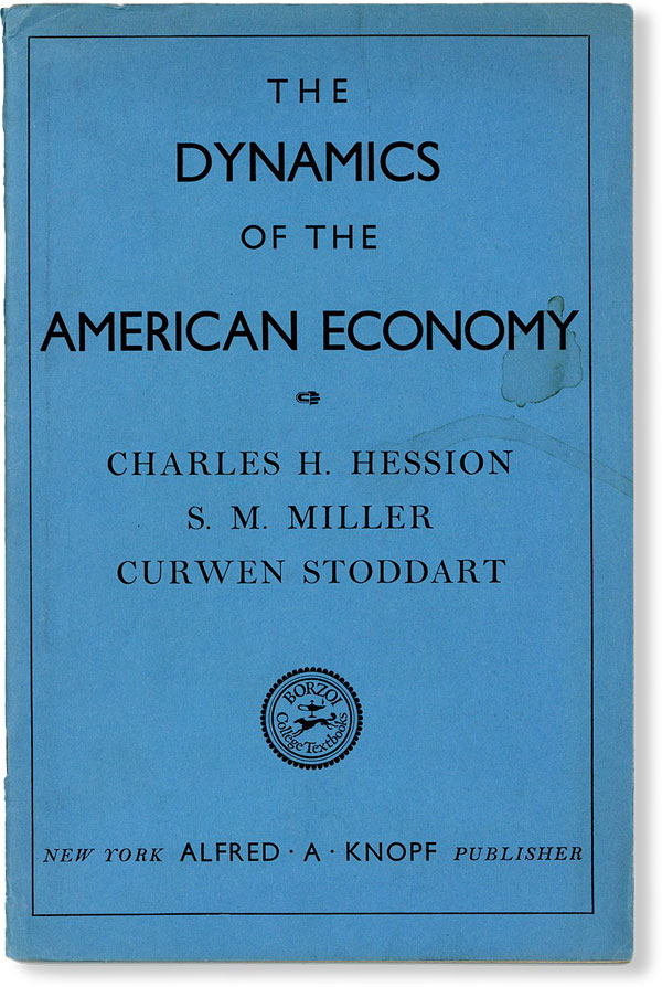 Prospectus] The Dynamics of the American Economy. Charles H. HESSION