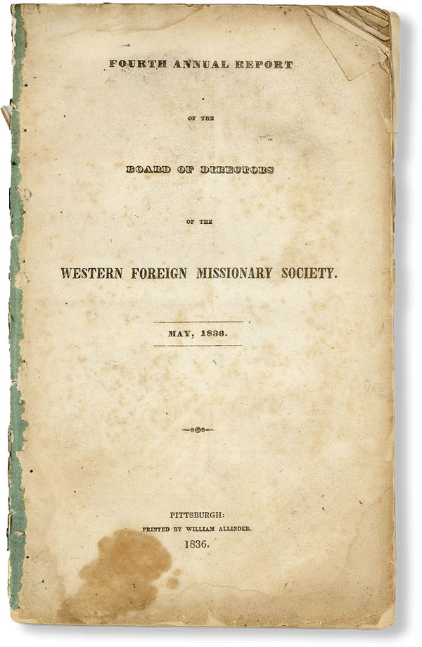 Fourth Annual Report of the Board of Directors of the Western Foreign Missionary Society. May,...
