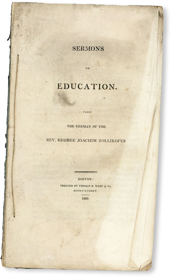 Sermons on Education. From the German. George Joachim ZOLLIKOFER