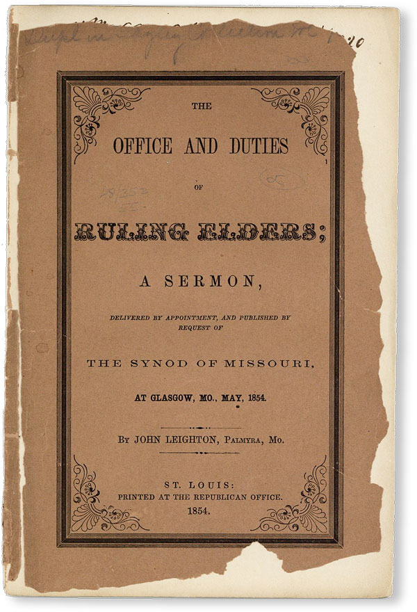 The Office and Duties of Ruling Elders; A Sermon, delivered by appointment, and published by...