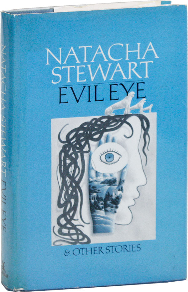 Evil Eye and Other Stories. Natacha STEWART