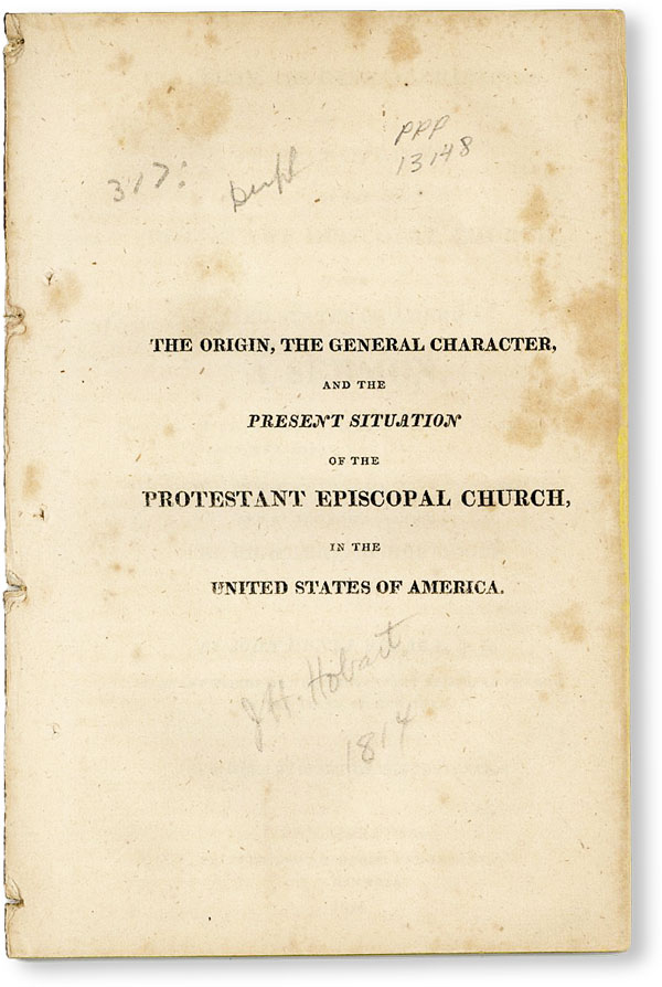 The Origin, General Character, and the Present Situation of the Protestant Episcopal Church, in...