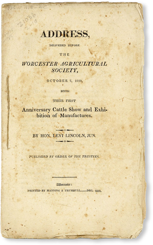 Address Delivered Before the Worcester Agricultural Society, October 7, 1819, being their first...