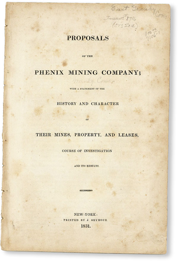 Proposals of the Phenix [sic] Mining Company; with a statement of the history and character of...