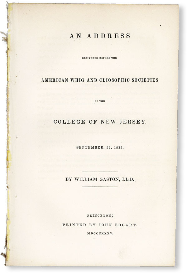 An Address Delivered Before the American Whig and Cliosophic Societies of the College of New...