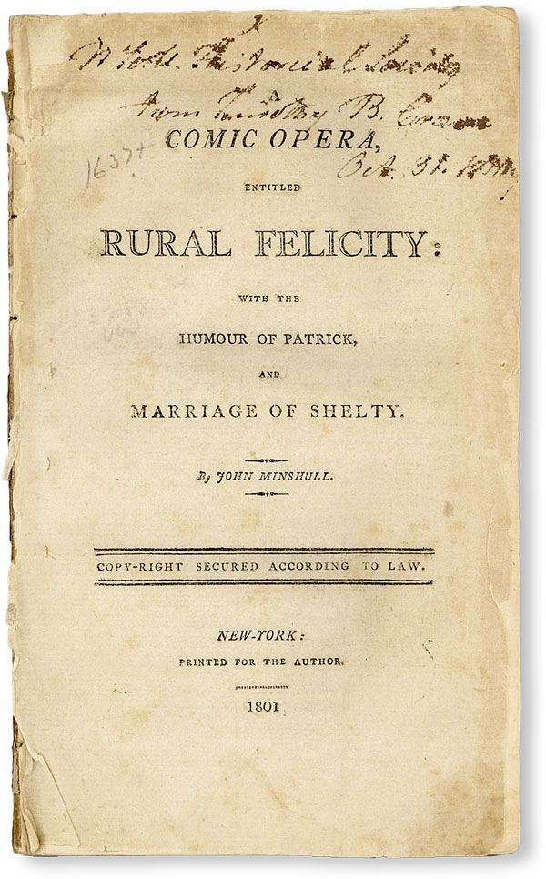 A Comic Opera, Entitled Rural Felicity: With the Humor of Patrick, and Marriage of Shelty. John...