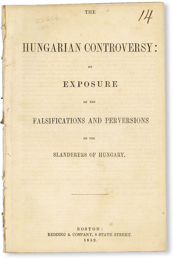 The Hungarian Controversy: An Exposure of the Falsifications and Perversion of the Slanderers of...