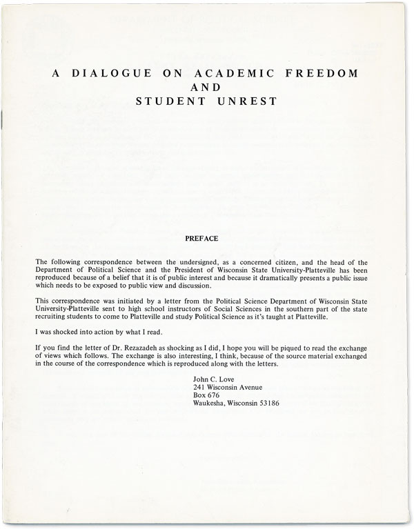 A Dialogue on Academic Freedom and Student Unrest. FREE SPEECH - WISCONSIN
