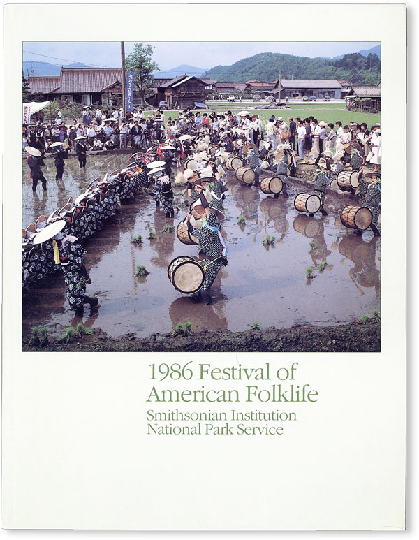 1986 Festival of American Folklife: Program Book. Thomas VENNUM, ed, Robert Cantwell, contrib