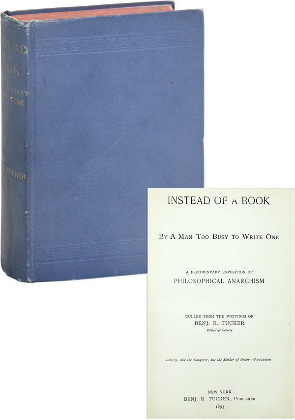 Instead of a Book by a Man Too Busy to Write One. A Fragmentary Exposition of Philosophical...