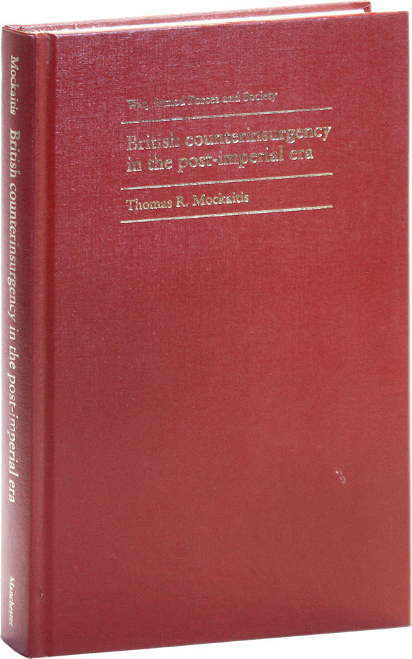 British counterinsurgency in the post-imperial era. Thomas R. MOCKAITIS