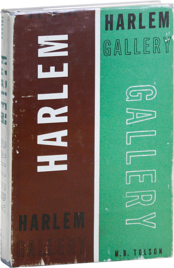 Harlem Gallery. Book I, The Curator. AFRICAN AMERICANA, M. B. TOLSON, Karl SHAPIRO, poems,...