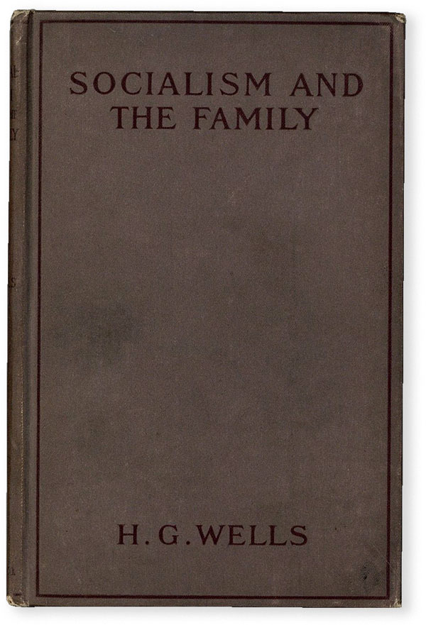 Socialism and the Family. H. G. WELLS