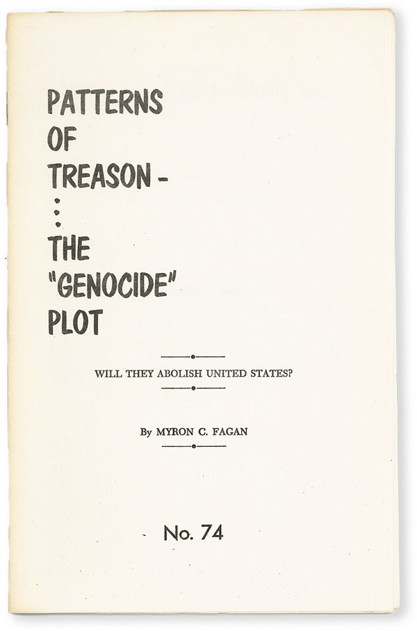 "Patterns of Treason: The ""Genocide"" Plot. Will They Abolish the United States. ANTISEMITIC..."