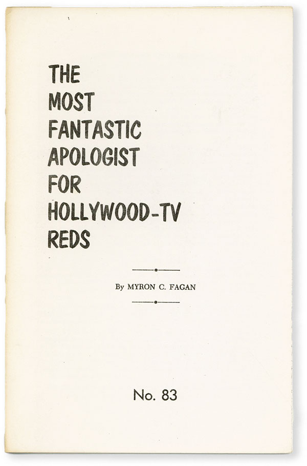 The Most Fantastic Apologist for Hollywood - TV Reds. ANTISEMITIC PROPAGANDA, Myron C. FAGAN,...