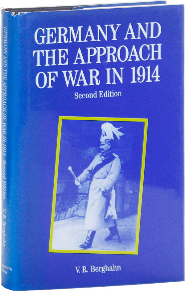 Germany and the Approach of War in 1914. V. R. BERGHAHN