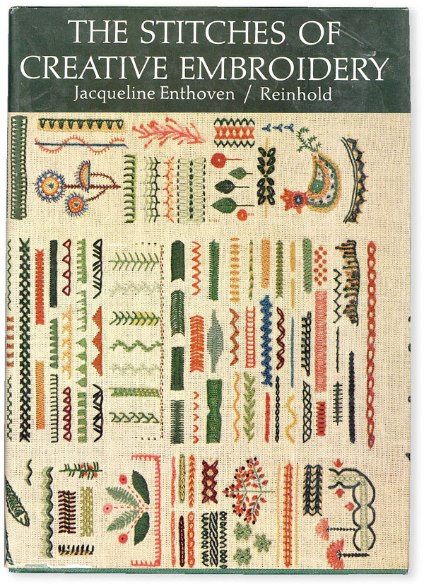 The Stitches of Creative Embroidery. Jacqueline ENTHOVEN