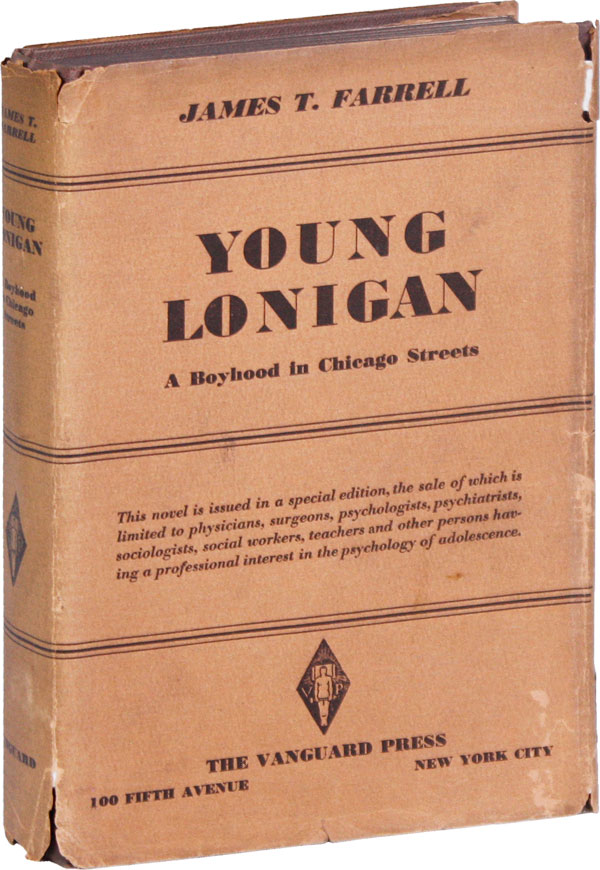 Young Lonigan: A Boyhood in Chicago Streets. James T. FARRELL