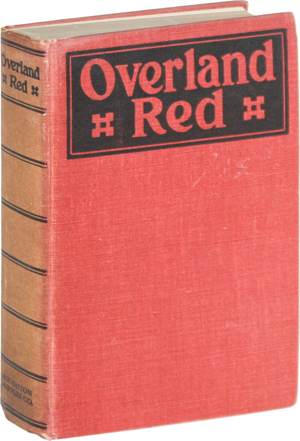 Overland Red: a Romance of the Moonstone Cañon Trail [With Holograph Letter From the Author]....