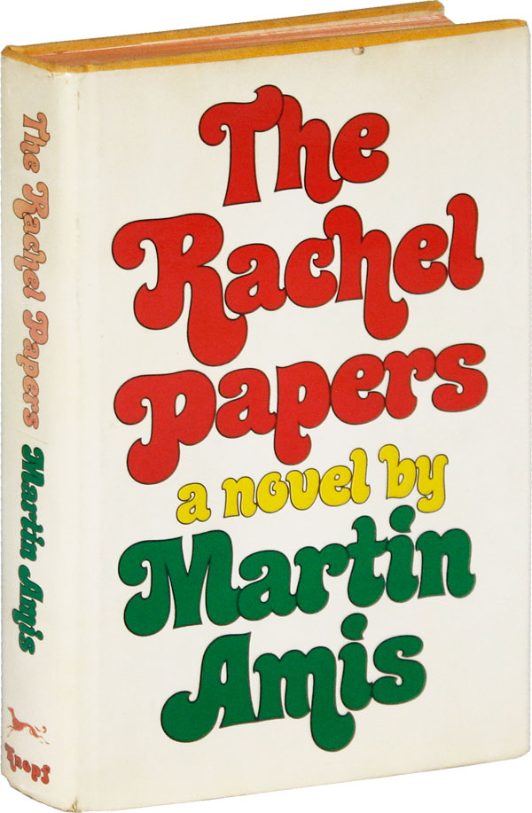 The Rachel Papers [Signed Bookplate Laid-in]. Martin AMIS