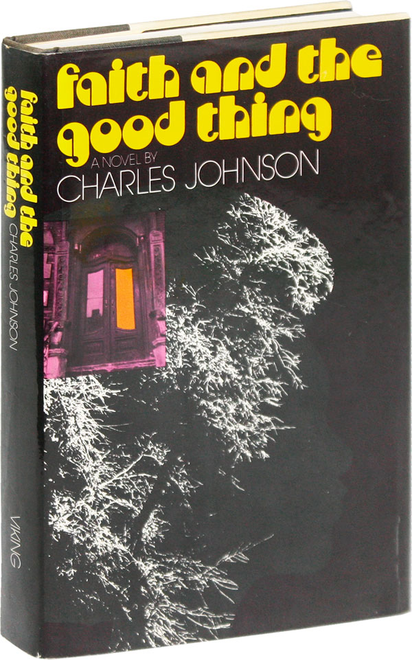 Faith and the Good Thing [Inscribed]. Charles JOHNSON