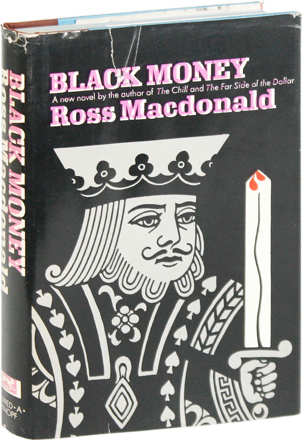 Black Money. Ross MACDONALD, aka Kenneth Millar