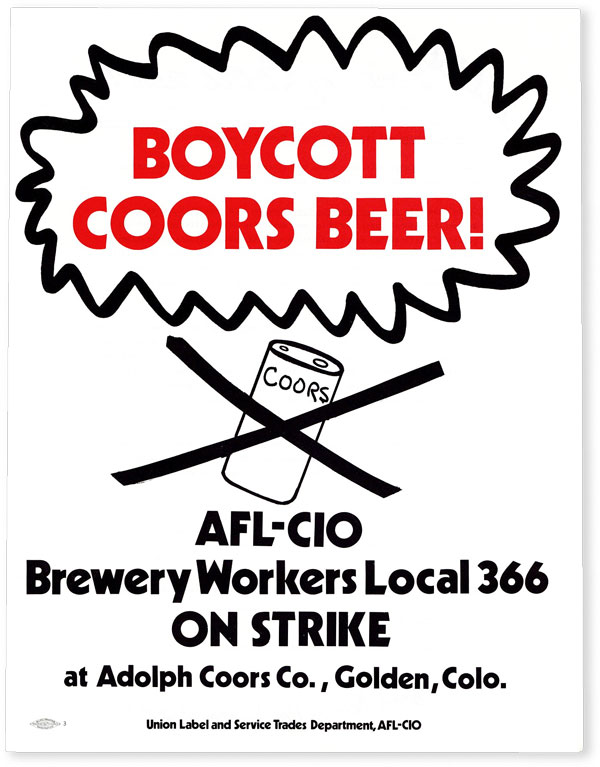 "Strike Flyer: ""Boycott Coors Beer! AFL-CIO Brewery Workers Local 366 On Strike at Adolph Coors..."