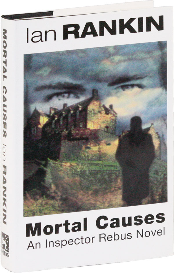 Mortal Causes: An Inspector Rebus Novel [Signed Bookplate Laid-in]. Ian RANKIN